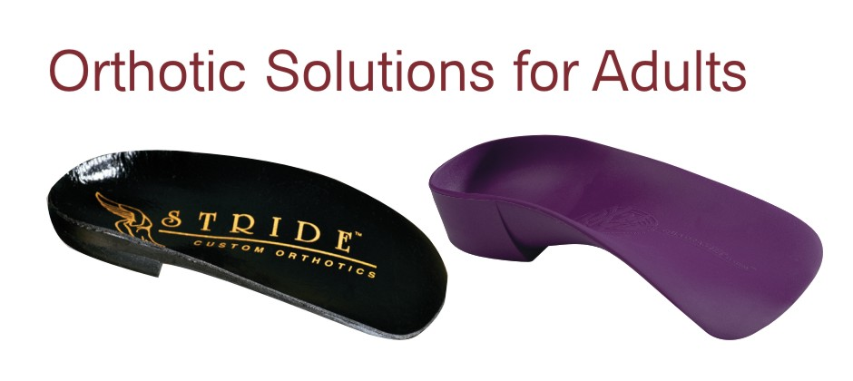 Orthotic Solutions for Adults